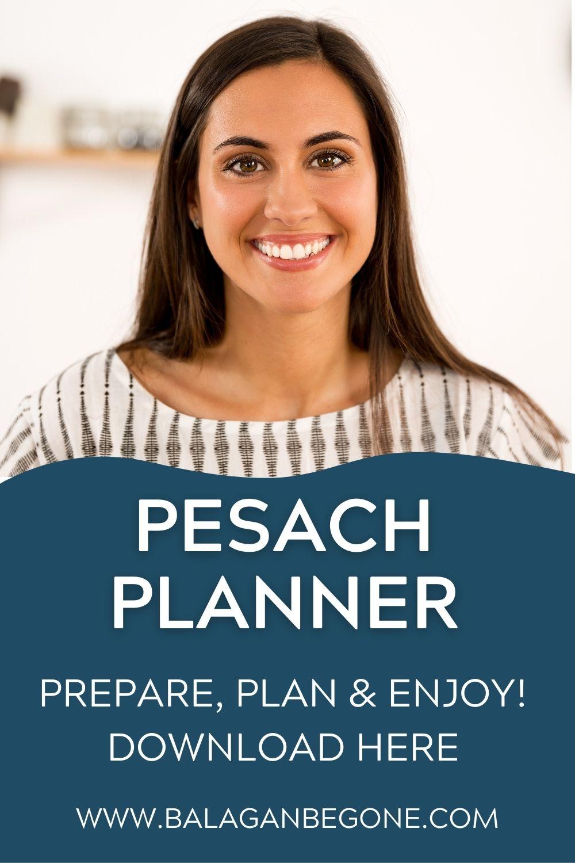 Pesach planner Balagan be gone